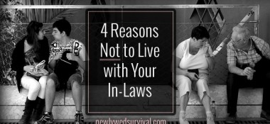 4 Reasons Why You Shouldn't Live With Your In-Laws