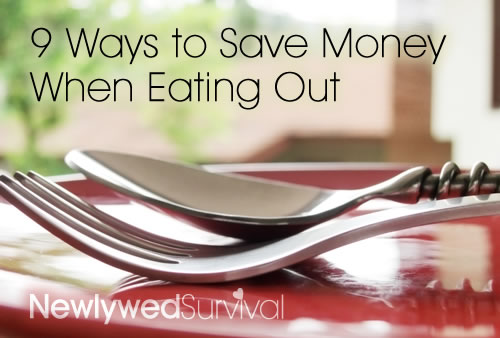 9 Ways to Save Money When Eating Out