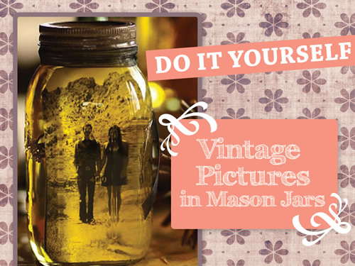 DIY Photos in Mason Jars - Great for wedding centerpieces!