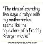 How my mother-in-law is like Freddy Krueger