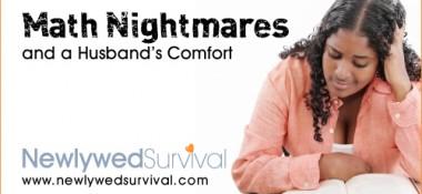 Math Nightmares and a Husband's Comfort