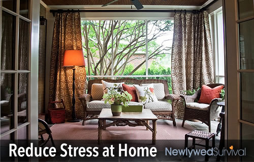 Reduce stress at home