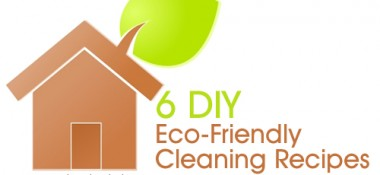 6 DIY Eco-Friendly Cleaning Recipes