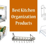 7 Best Kitchen Organization Products