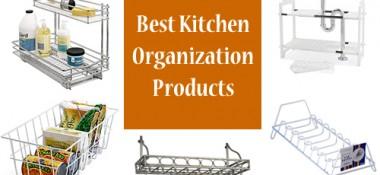 7 Best Kitchen Organization Products
