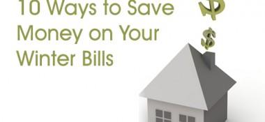 10 Ways to Save Money on Winter Bills