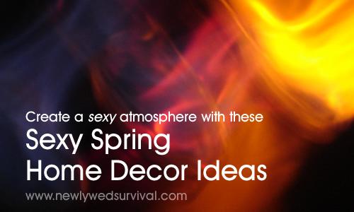 7 Sexy Spring Home Decor Ideas