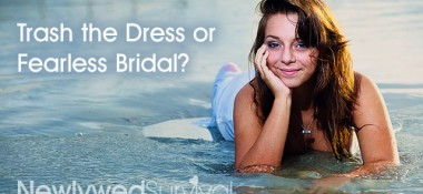 Trash the Dress or Fearless Bridal?