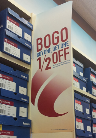 Bou One Get One half off sign at Famous Footwear
