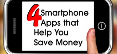Save money with your smartphone! 4 apps that can help you out.