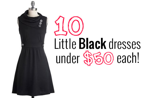 Find the Perfect LBD - Little Black Dress - Under $50 - Newlywed ...