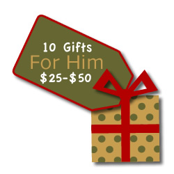 10 gift ideas for the man in your life! Each between $25 and $50!