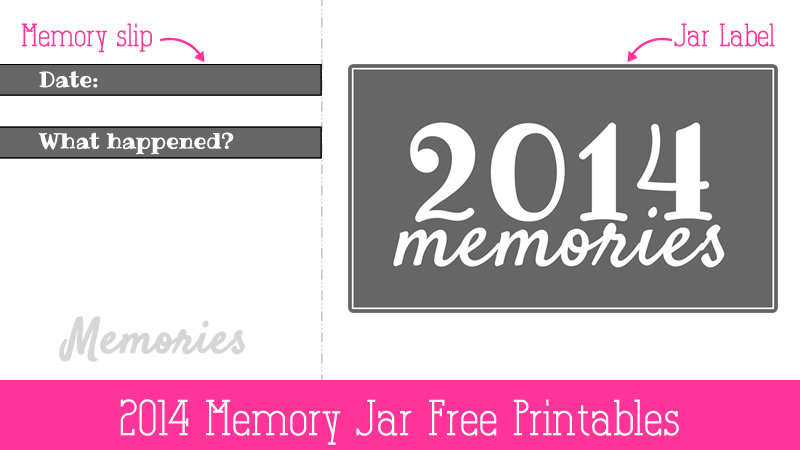 2014 Memory jar printables - memory slip and jar label