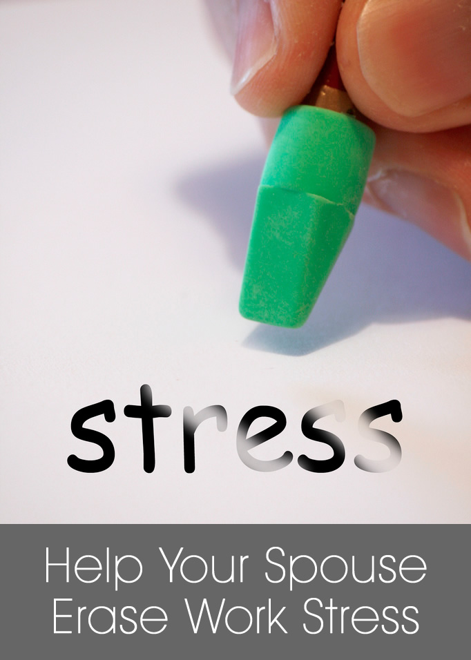 5 Ways to help your spouse with stress at work