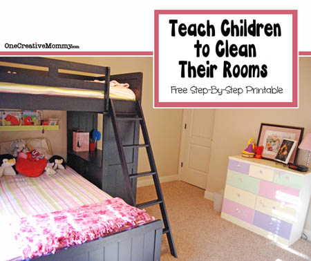 How to Teach Children to Clean Their Rooms | One Creative Mommy