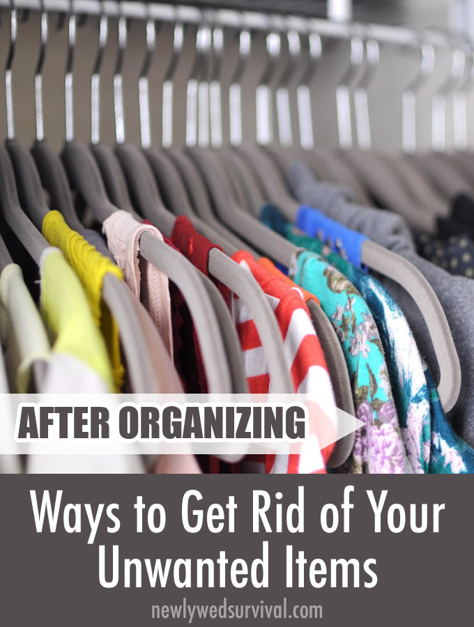6 Ways to get rid of unwanted items #organization