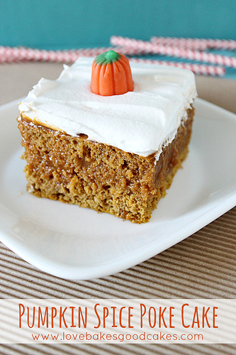 Pumpkin Spice Poke Cake | Love Bakes Good Cakes