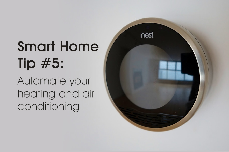 Top 5 tips for a smart home. Tip #5: automate your heating and air conditioning #DESmartHome sponsored @directenergy
