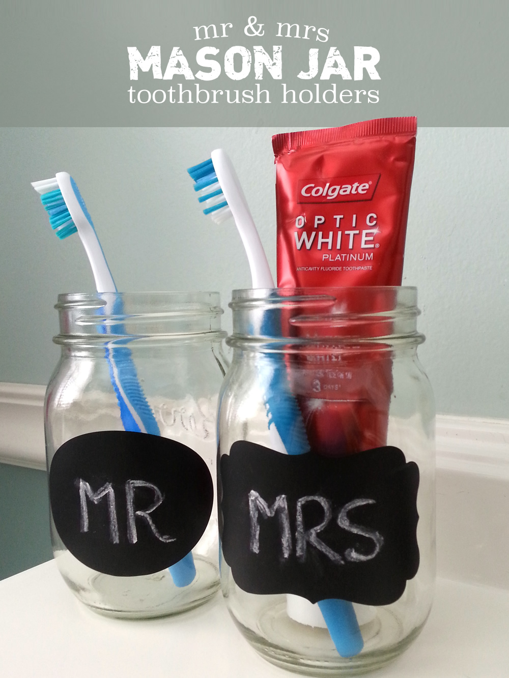 How to make Mr & Mrs mason jar toothbrush holders - Easy DIY project! #OpticSmiles #CollectiveBias #ad