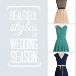Beautiful Styles for Wedding Season