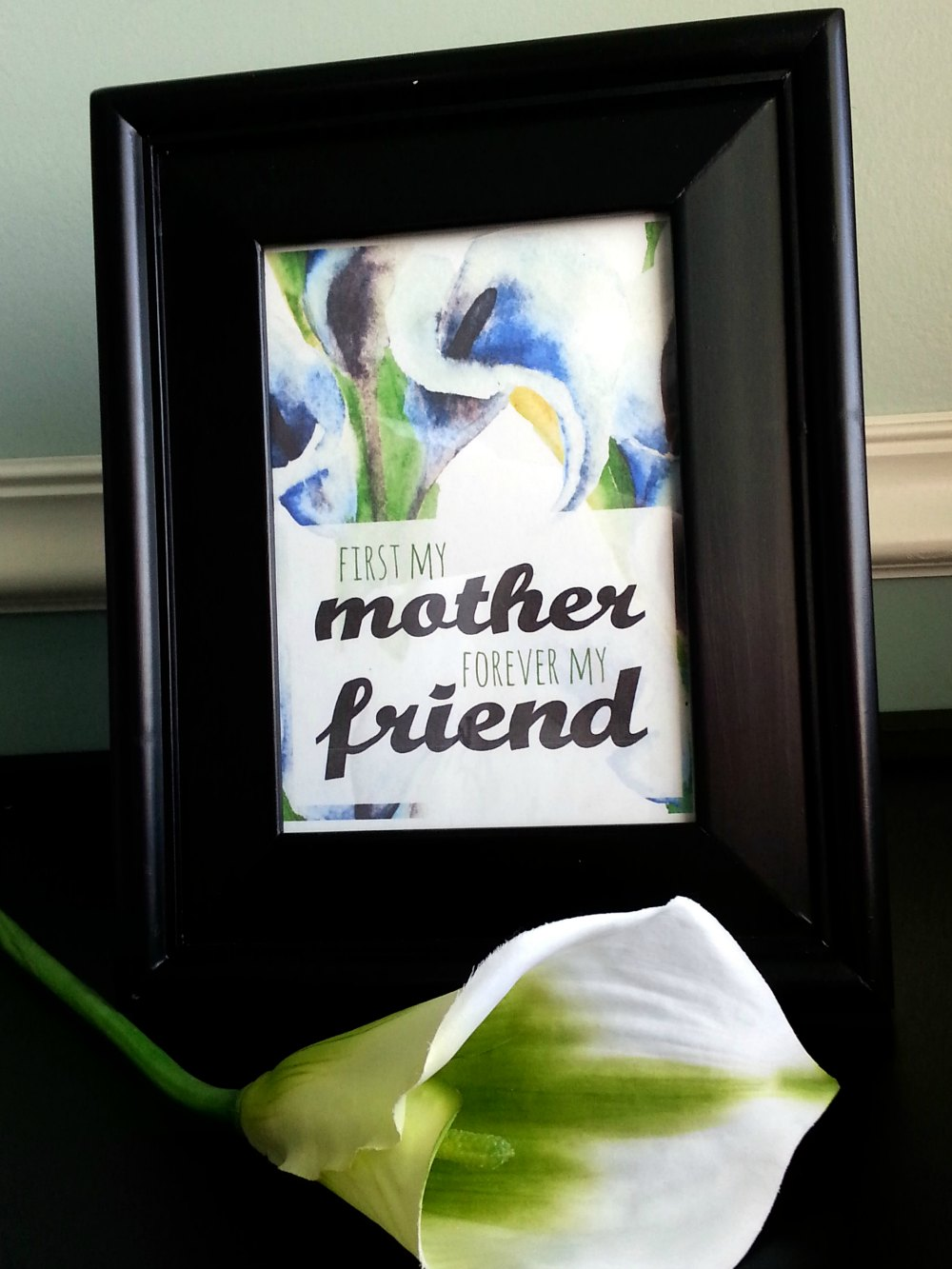First My Mother, Forever My Friend - Free Mother's Day Printable #BestMomsDayEver #ad