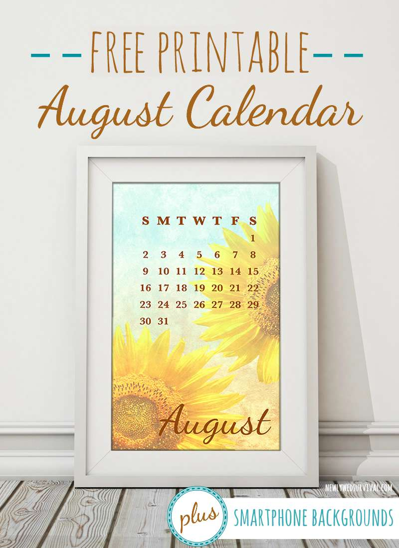 Free Printable August Calendar + Smartphone Backgrounds