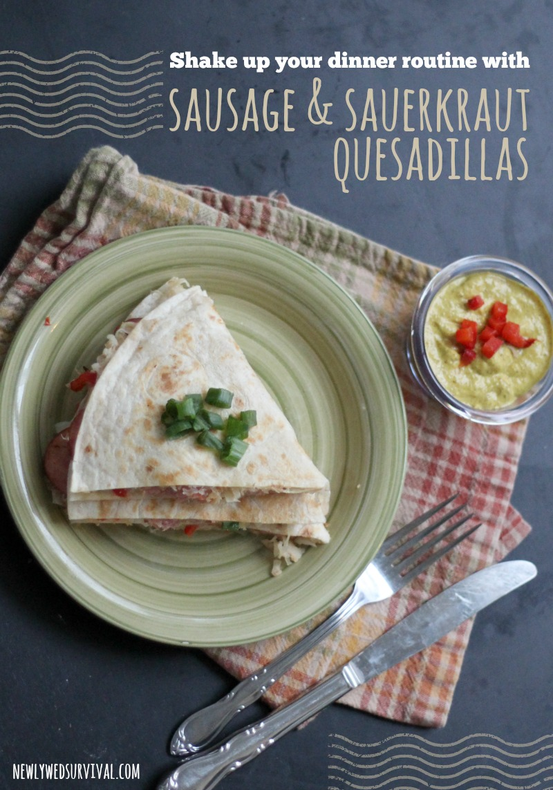 Sausage and Sauerkraut Quesadilla #DeliciousDinners