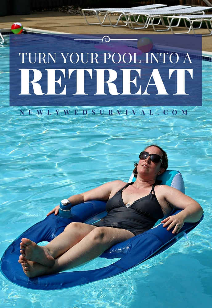Ways to turn your backyard pool into a resort retreat