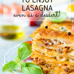 25 Insanely Delicious Lasagna Recipes You Need in Your Life