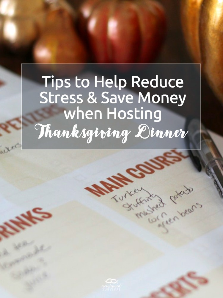How to Reduce Stress & Save Money when Hosting Thanksgiving