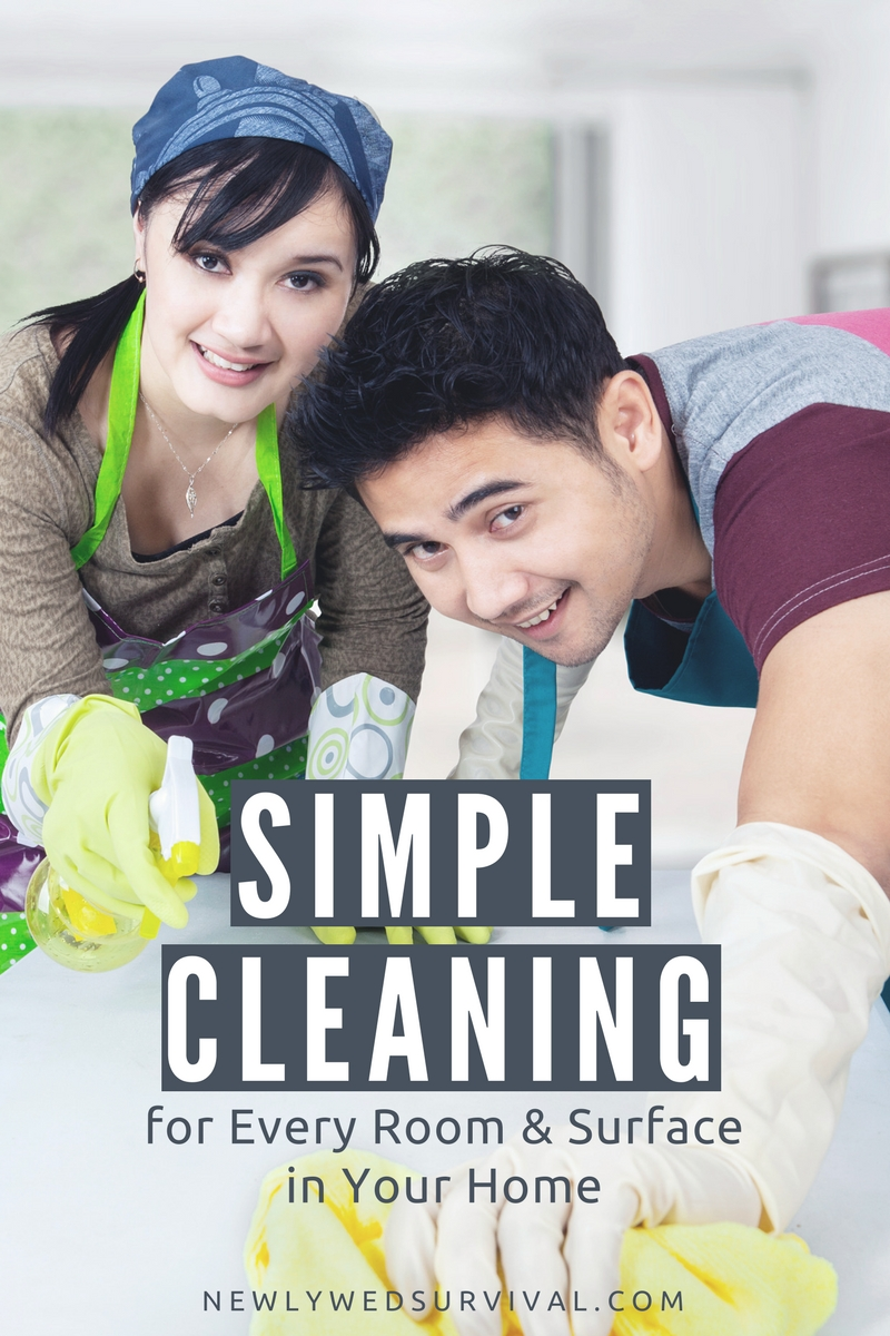 Simple Cleaning for Every Room and Surface in Your Home