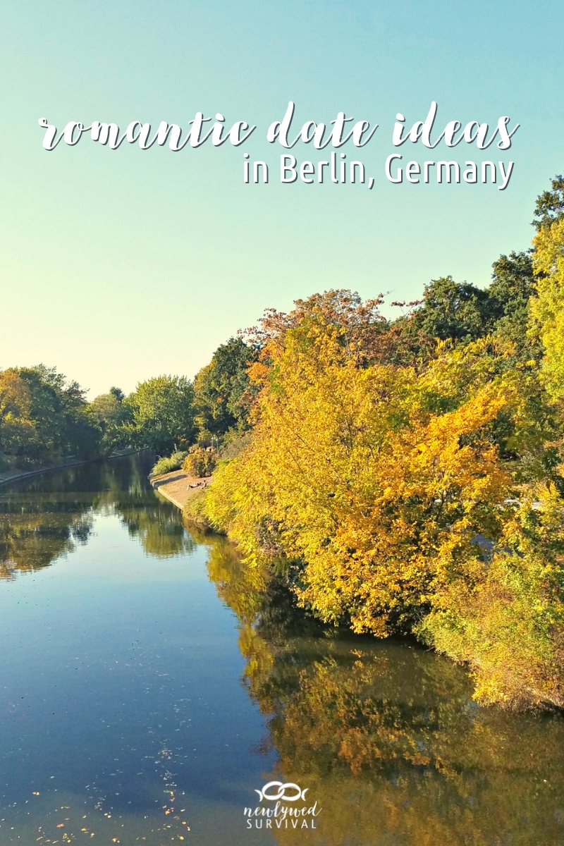 Romantic Date Ideas in Berlin, Germany