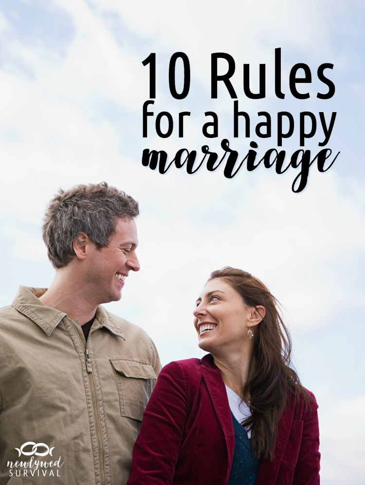 My 10 Rules for a Happy Marriage